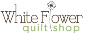 White Flower Quilt Shop- Mary Cupp & Cheryl Craig