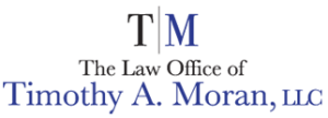The Law Office of Timothy, A Moran, LLC