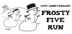 Frosty Five Run ( 5K or 5M)