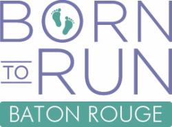 Born To Run - Baton Rouge Run