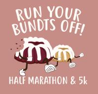 Run Your Bundts Off 13.1, 5k & Baby Bundt Run