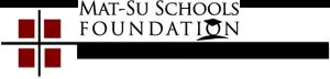 Mat-Su Schools Foundation