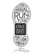 Run to Attack Poverty 10K | 5K and Kids 1K presented by UT Physicians