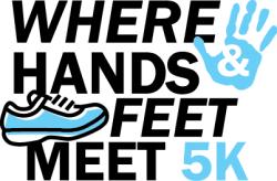 Where Hands and Feet Meet 5K & Fun Run