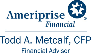 Todd Metcalf, Ameriprise Financial Services