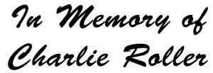 In Memory of Charlie Roller