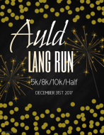 VIRTUAL- Auld Lang Run - 5k, 8k, 10k & Half Marathon- ANYWHERE