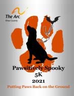 Pawsitively Spooky 5K/ 1 Mile Fun Run