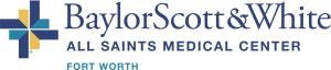 Baylor Scott & White All Saints Medical Center - Fort Worth