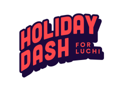 Holiday Dash for Luchi