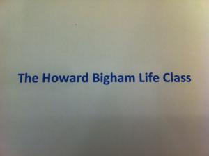 The Howard Bigham Life Class