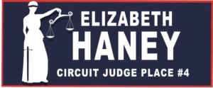 Elizabeth Haney for Circuit Judge
