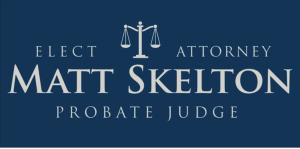 Matt Skelton for Probate Judge