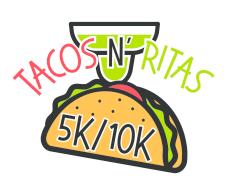 Tacos N' Ritas Run