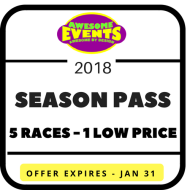 2018 Awesome Events SEASON PASS: 5 Races - 1 low price