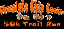Chocolate Chip Cookie 50K Trail Run