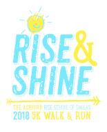 Rise & Shine 5K (1K) Run/Walk