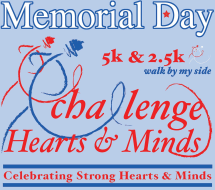 Memorial Day - Challenge Hearts & Minds 5k (13th Annual)