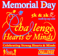 Memorial Day - Challenge Hearts & Minds 5k (15th Annual)