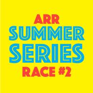 ARR Summer Series #2