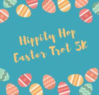 Hippity Hop Easter Trot 5K