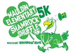 Mauldin Elementary School Shamrock Shuffle 5k Fun Run and 1mile kid's Rainbow Run (Color Run)