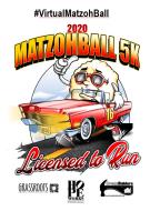 Matzohball 5K & 1 Mile Fun Run- 2020 VIRTUAL RUN