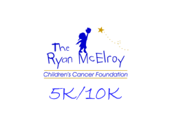The Ryan McElroy Children's Cancer Foundation 5k/10k