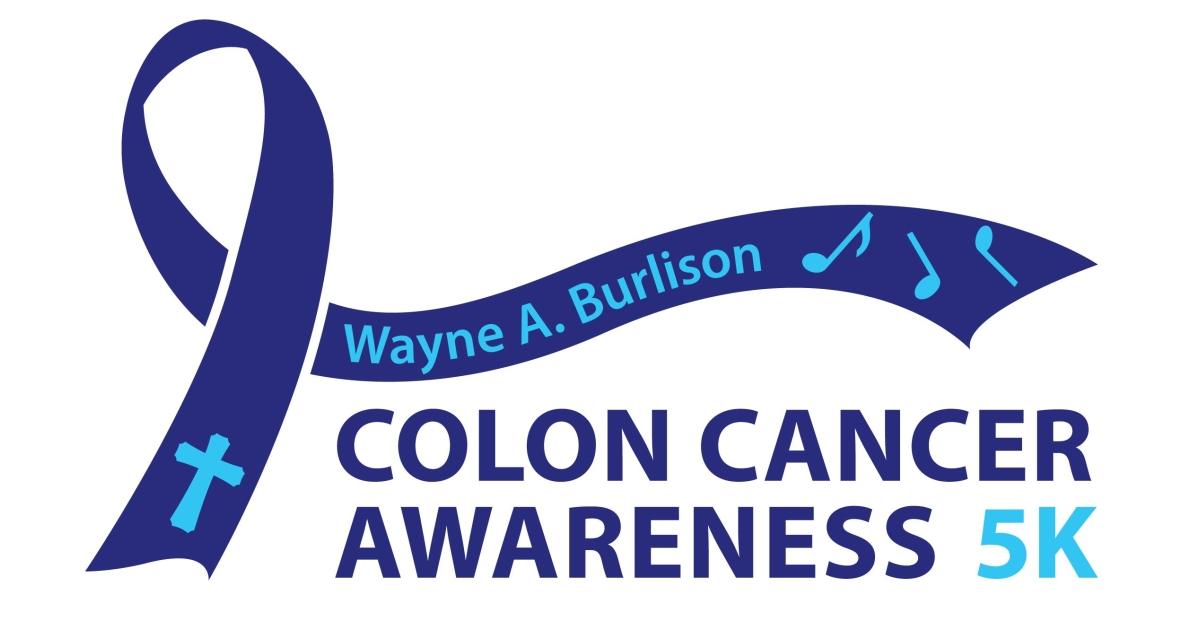 Wayne A Burlison Colon Cancer Awareness 5k
