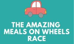 THE AMAZING MEALS ON WHEELS RACE