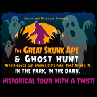 The Great Skunk Ape & Ghost Hunt Tour