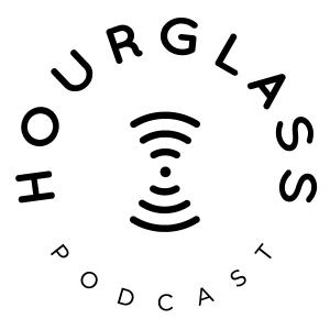 Hourglass Podcast