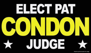 Pat Condon for Judge