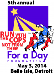 "5th Annual ""Run with the Cops, not from Them"" Charity Fundraiser"