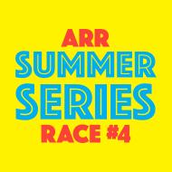 ARR Summer Series #4