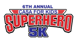 6th Annual CASA for Kids 5k Superhero Run/Walk