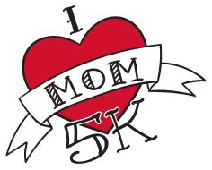 I LOVE Mom 5K