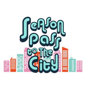 Season Pass to the City