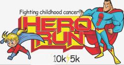 POSTPONED TO A LATER DATE Hero's Run! Fighting Childhood Cancer - Kids run, 5k & 10k