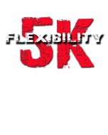 Flexibility 5K - 2018 Event Cancelled