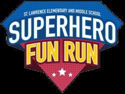 Saint Lawrence School - SUPERHERO FUN RUN