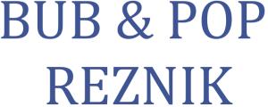 BUB and POP REZNIK