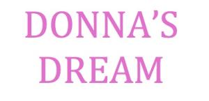 DONNA'S DREAM