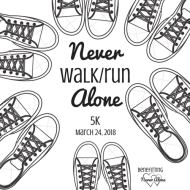 MARCH 24, 2018 Never Walk/Run Alone 5K Presented by Family Tradition Restaurant Benefiting Never Alone Food Pantry and Clothing Outreach Center