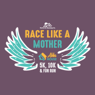 Race Like A Mother 5k, 10k & Mini Mother Runner