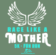 Race Like A Mother 5k & Mini Mother Runner