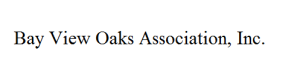 Bay View Oaks Association, Inc.
