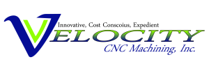 VELOCITY CNC Machining, Inc.
