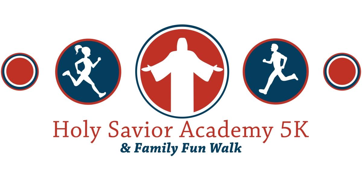 Holy Savior Academy 5k Run And Family Fun Walk