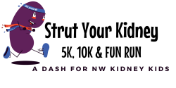 Strut Your Kidney - a dash for NW Kidney Kids